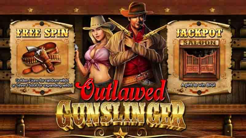 Outlawed Gunslinger สล็อตมือปืน